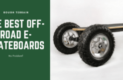 Off Road Electric Skateboards – The Best All-Terrain Mountain Boards